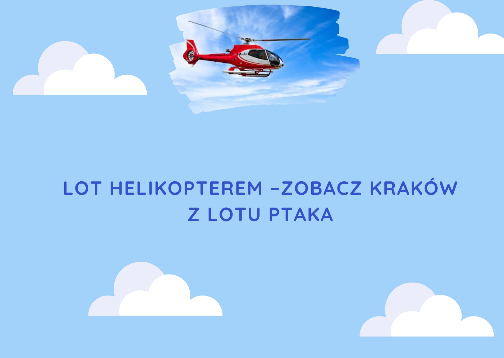 Flight by helicopter