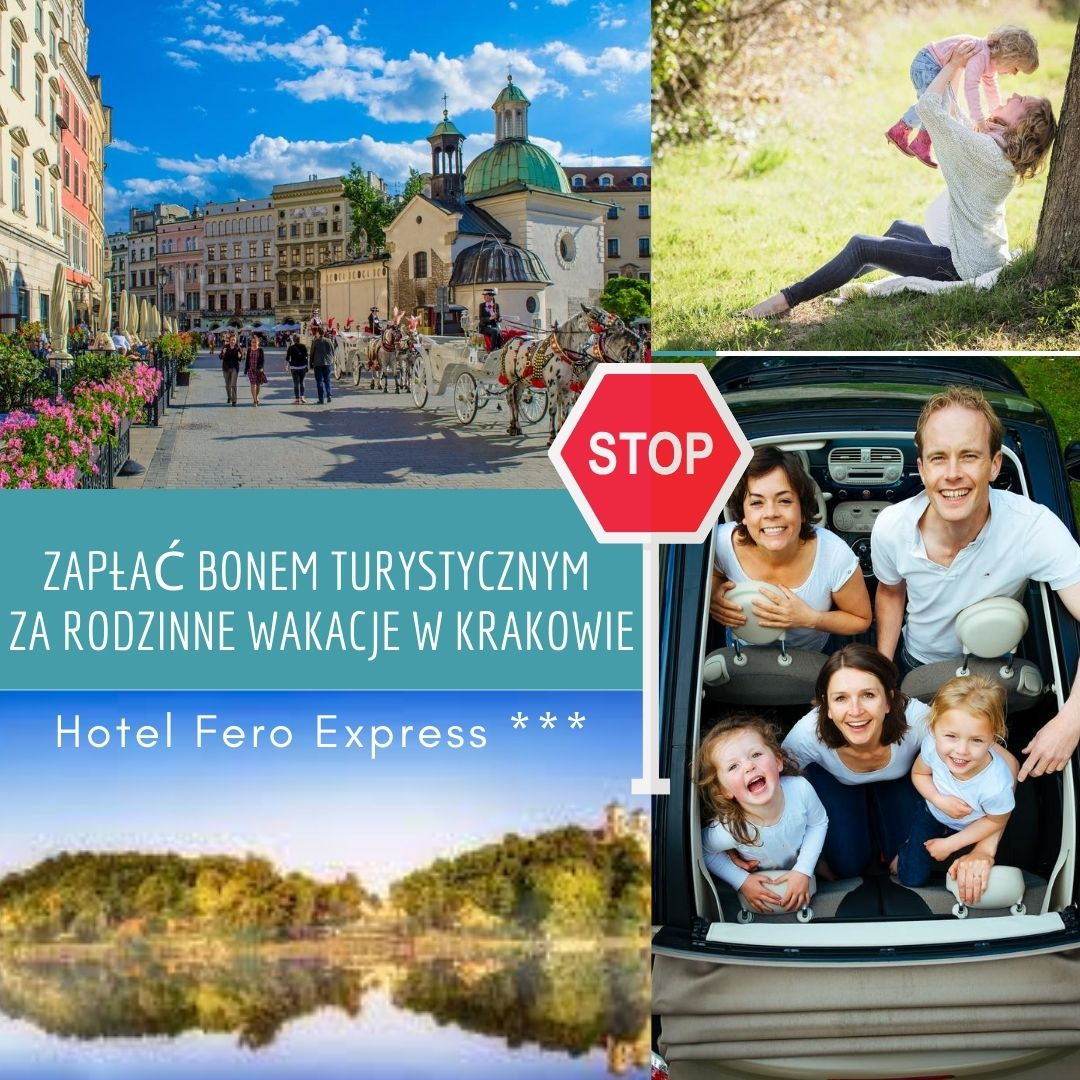 BON 500 + rodzinne wakacje w Krakowie